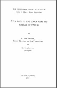 Field Guide to Some Common Rocks and Minerals of Wyoming (1984)