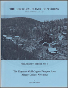The Keystone Gold-Copper Prospect Area, Albany County, Wyoming (1965)