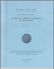 Wyoming Coal Production and Summary of Coal Contracts (1980)