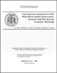 Coal Resource Assessment of the Wind River Indian Reservation, Fremont and Hot Springs Counties, Wyoming (1996)