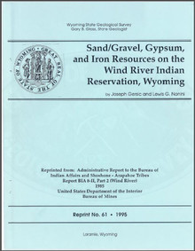 Sand/Gravel, Gypsum, and Iron Resources on the Wind River Indian Reservation, Wyoming (1995)