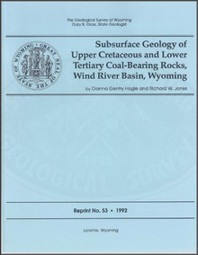 Subsurface Geology of Upper Cretaceous and Lower Tertiary Coal-Bearing Rocks, Wind River Basin, Wyoming (1992)