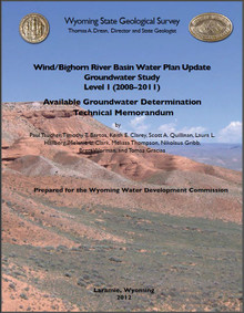 Wind/Bighorn River Basin Water Plan Update Groundwater Study Level I (2008-2011): Available Groundwater Determination (2012)
