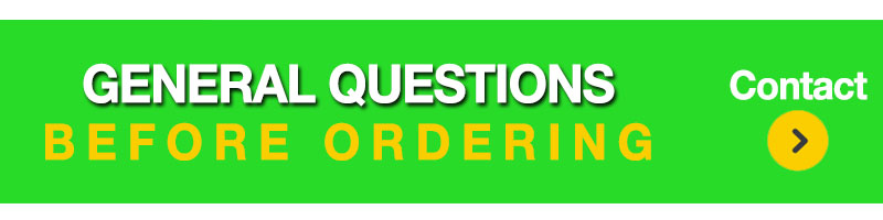 General Questions Before Ordering - Contact Us