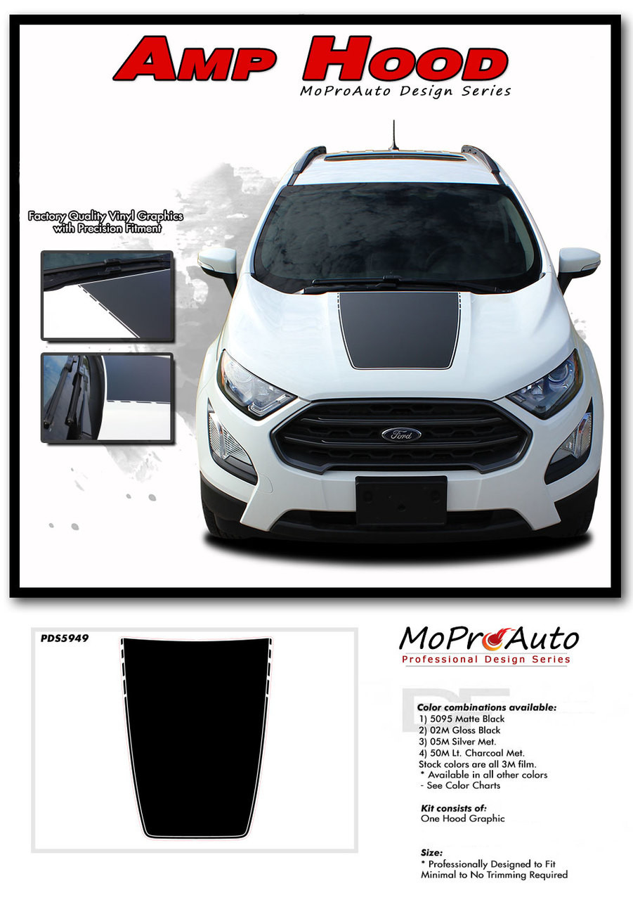 2013 2014 2015 2016 2017 2018 2019 2020 2021 AMP HOOD Ford EcoSport - MoProAuto Pro Design Series Vinyl Graphics, Stripes and Decals Kit
