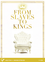 From Slaves to Kings 1 CD Package