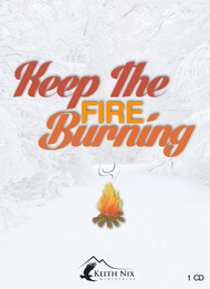 Keep the Fire Burning 1 CD Package
