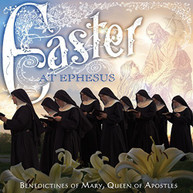 BENEDICTINES OF MARY QUEEN OF APOSTLES - EASTER AT EPHESUS CD
