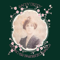 SANDY DENNY - LIKE AN OLD FASHIONED WALTZ (IMPORT) - / CD