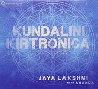 JAYA LAKSHMI ANANDA - KUNDALINI KIRTRONICA CD