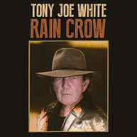 TONY JOE WHITE - RAIN CROW (DIGIPAK) CD