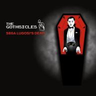GOTHSICLES - SEGA LUGOSI'S DEAD CD