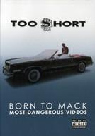 TOO SHORT - BORN TO MACK: MOST DANGEROUS VIDEOS DVD