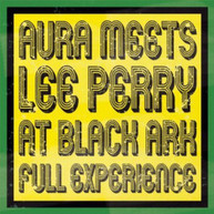 LEE PERRY - AURA MEETS LEE PERRY AT BLACK ARK: FULL EXPERIENCE VINYL