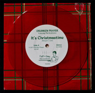 DRUNKEN PLAYER - IT'S CHRISTMASTIME B/W LOOK MA I'M DRUNK & CRYING VINYL