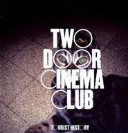 TWO DOOR CINEMA CLUB - TOURIST HISTORY VINYL