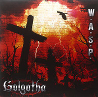WASP - GOLGOTHA (GATE) (180GM) VINYL