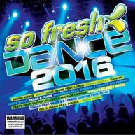 VARIOUS ARTISTS - SO FRESH: DANCE 2016 CD