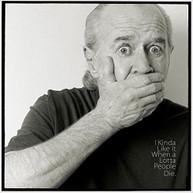GEORGE CARLIN - I KINDA LIKE IT WHEN A LOTTA PEOPLE DIE VINYL