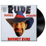 RODNEY RUDE - RUDE RIDES AGAIN VINYL