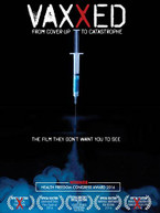 VAXXED: FROM COVER -UP TO CATASTROPHE DVD