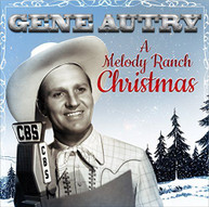 GENE AUTRY - MELODY RANCH CHRISTMAS PARTY CD