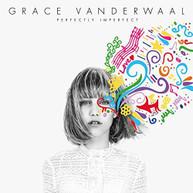 GRACE VANDERWAAL - PERFECTLY IMPERFECT CD