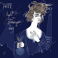 HITE - LIGHT OF A STRANGE DAY CD
