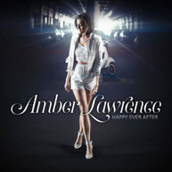 AMBER LAWRENCE - HAPPY EVER AFTER - CD