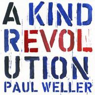 PAUL WELLER - KIND REVOLUTION CD