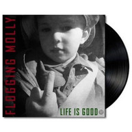 FLOGGING MOLLY - LIFE IS GOOD * VINYL