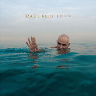 PAUL KELLY - LIFE IS FINE * CD