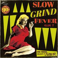 SLOW GRIND FEVER 7 / VARIOUS VINYL