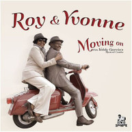 ROY &  YVONNE - MOVING ON CD