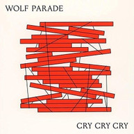 WOLF PARADE - CRY CRY CRY VINYL