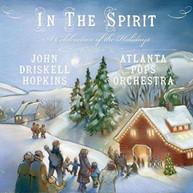 JOHN DRISKELL HOPKINS /  ATLANTA POPS ORCHESTRA - IN THE SPIRIT: A CD