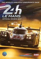LE MANS 2017 REVIEW BLURAY