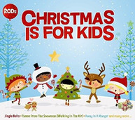 CHRISTMAS IS FOR KIDS / VARIOUS CD
