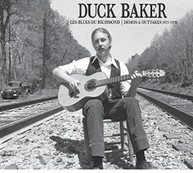 DUCK - LES BLUES DU RICHMOND: DEMOS BAKER &  OUTTAKES 1973 - LES BLUES DU CD