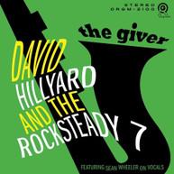 DAVID HILLYARD &  ROCKSTEADY 7 - GIVER CD