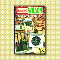 DELROY WILSON - DELROY WILSON GREATEST HITS CD