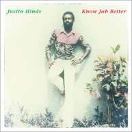 JUSTIN HINDS - KNOW JAH BETTER CD