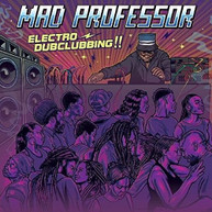 MAD PROFESSOR - ELECTRO DUBCLUBBING CD