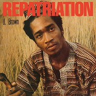 U BROWN - REPATRIATION + DICKIE RANKIN CD