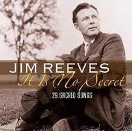 JIM REEVES - IT IS NO SECRET: 29 SACRED SONGS CD