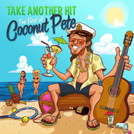 BILL PAXTON - TAKE ANOTHER HIT: THE BEST OF COCONUT PETE VINYL