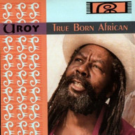 U -ROY - TRUE BORN AFRICAN VINYL