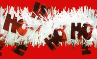 Shinny Red HO HO HO's on White Tinsel