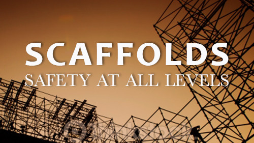 Scaffolds: Safety At All Levels