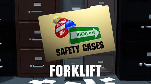 Wrong Way Right Way: Forklift
